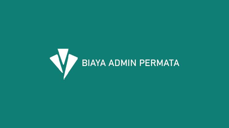 Biaya Admin Permata