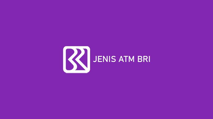 Jenis ATM BRI
