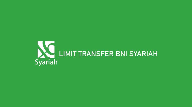 Limit Transfer BNI Syariah