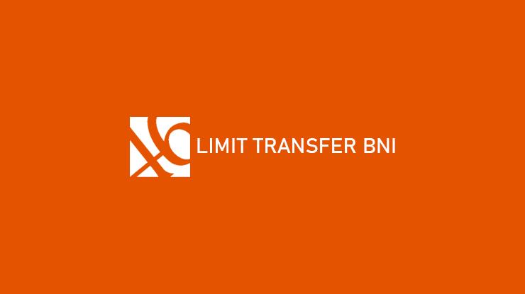 Limit Transfer BNI