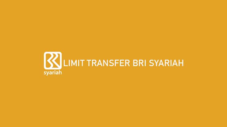 Limit Transfer BRI Syariah
