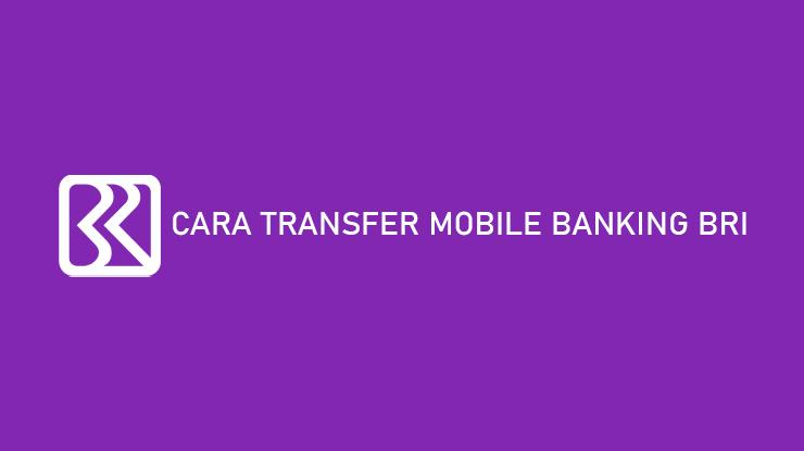 Cara Transfer Mobile Banking BRI