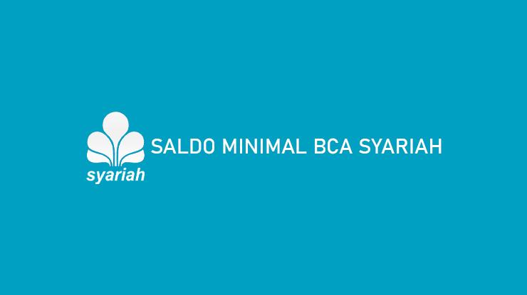 Saldo Minimal BCA Syariah