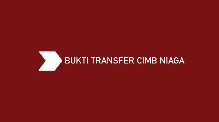 Bukti Transfer CIMB Niaga