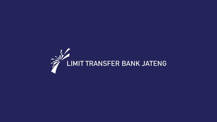 Limit Transfer Bank Jateng