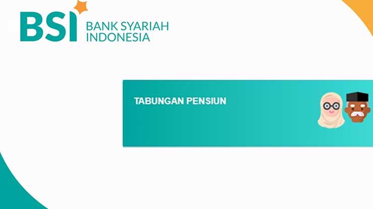 Tabungan Pensiun Bank Syariah Indonesia