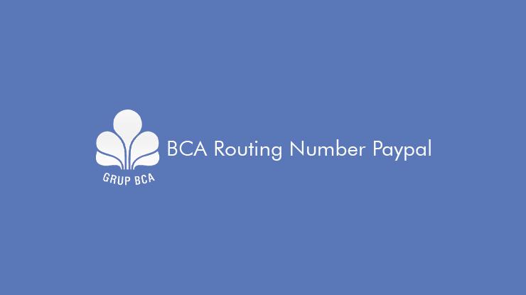 BCA-Routing-Number-Paypal-dari-Fungsi-dan-Cara-Menggunakan
