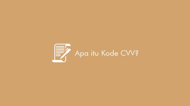 Apa Itu Kode CVV pada Kartu Krdit & Debit